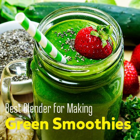 Best Blende rfor Green Smoothies