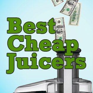 Best Cheap Juicers