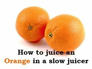 How to Juice an Orange in a masticating juicer